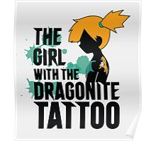 The girl with the dragonite tattoo Poster