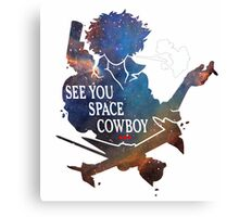 See You Space Cowbow - Spike Canvas Print