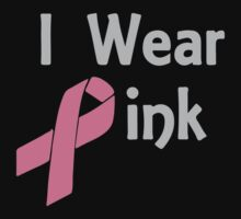 Junior's Breast Cancer Awareness I Wear Pink Kids Clothes
