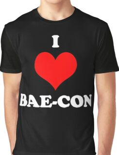 I Love Bae Bacon Heart Shirt Graphic T-Shirt