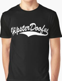 HIPSTER DOOFUS Graphic T-Shirt