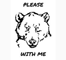 Please Bear With Me Shirt T-Shirt