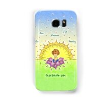 Celebrate Life Samsung Galaxy Case/Skin