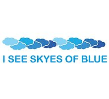 I see skyes of blue by marmota