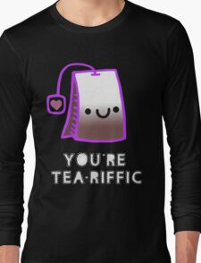 youre tea riffic T-Shirt