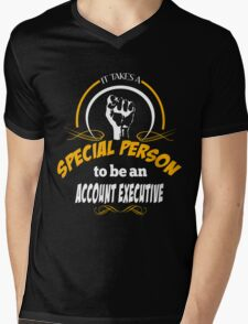 IT TAKES A SPECIAL PERSON TO BE AN ACCOUNT EXECUTIVE Mens V-Neck T-Shirt