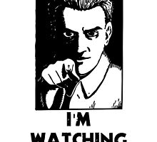 """""""I'm Watching You"""" Quote, Creepy Man by tshirtdesign"""