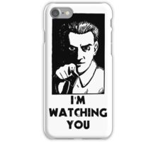"""I'm Watching You"" Quote, Creepy Man iPhone Case/Skin"