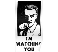 """I'm Watching You"" Quote, Creepy Man Poster"