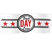Best Day Ever Poster