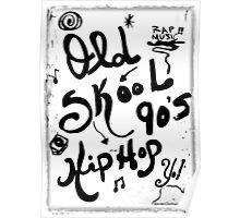 Rachel Doodle Art - Old-Skool 90's Hip-Hop Poster