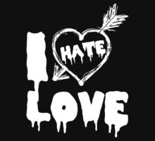 I Hate Love by imageart1976