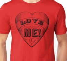 Love me written on a heart Unisex T-Shirt