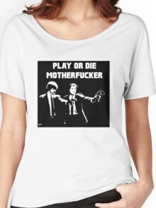 Lets play PULP FICTION Women's Relaxed Fit T-Shirt