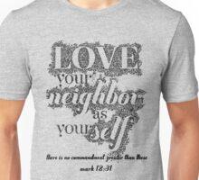 Bible Verse Mark 12:31 Unisex T-Shirt