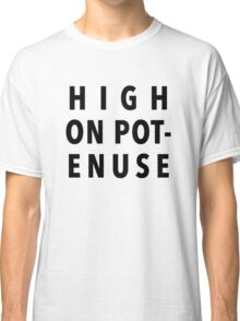 High On Potenuse – Key and Peele, Comedy Central Classic T-Shirt