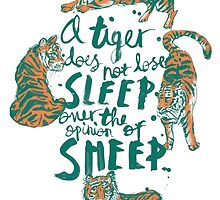 A Tiger Does Not Lose Sleep by sophieheywood