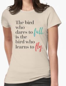 Learn To Fly Quote T-Shirt