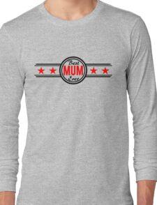 Best Mum Ever Long Sleeve T-Shirt