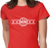 Best Mum Ever Womens Fitted T-Shirt