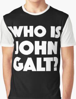 Who Is John Galt? Graphic T-Shirt