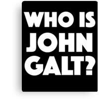 Who Is John Galt? Canvas Print