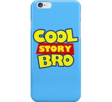 Cool Story Bro T-Shirt iPhone Case/Skin