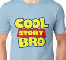 Cool Story Bro T-Shirt Unisex T-Shirt