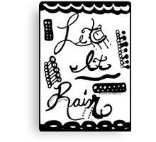 Rachel Doodle Art - Let It Rain Canvas Print