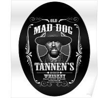 Old Mad Dog Tannen's Whiskey Poster
