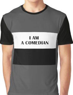 I AM A COMEDIAN (Classic) Graphic T-Shirt