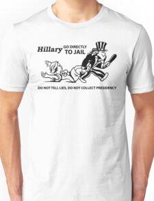 Hillary Clinton For Prison 2016  Unisex T-Shirt