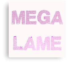 Mega Lame Teen Angst Canvas Print