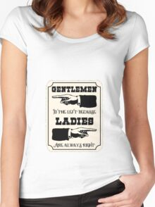 Ladies are Always Right Women's Fitted Scoop T-Shirt