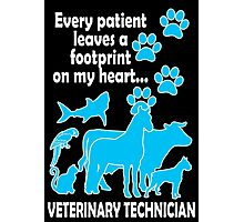 every patient leaves a footprint on my heart veterinary technician Photographic Print