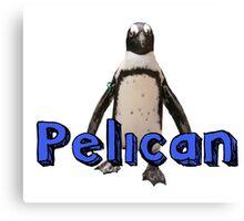 Not A Penguin Canvas Print