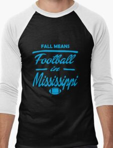 fall means football in mississippi T-Shirt