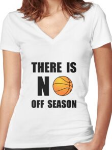 No Off Season Basketball Women's Fitted V-Neck T-Shirt