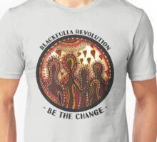 """Be The Change"" Blackfulla Revolution | by C.Jetta Unisex T-Shirt"