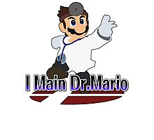 I Main Dr.Mario - Super Smash Bros Melee Photographic Print