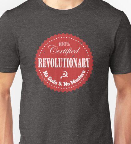 100% Certified Revolutionary Unisex T-Shirt