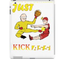 Kick them ! Saitaroro and sakuragi hanamichi  iPad Case/Skin