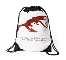Smaug - If this is to end in fire... Drawstring Bag