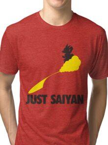 Just Saiyan !!!! Tri-blend T-Shirt