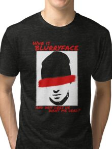 Who is Blurryface? Tri-blend T-Shirt