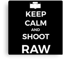 Keep Calm and shoot RAW white graphic Canvas Print