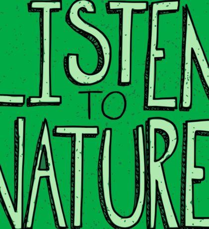 Listen to Nature -  I Sticker