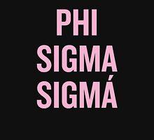 Phi Sigma Sigma Sorority Beyonce Unisex T-Shirt