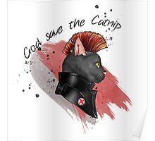 """God save the catnip"" Poster"