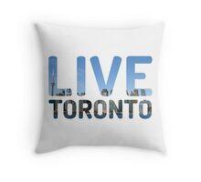 TORONTO ! Live Toronto! Throw Pillow